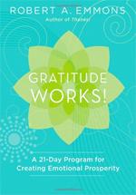 Robert Emmons Gratitude Works